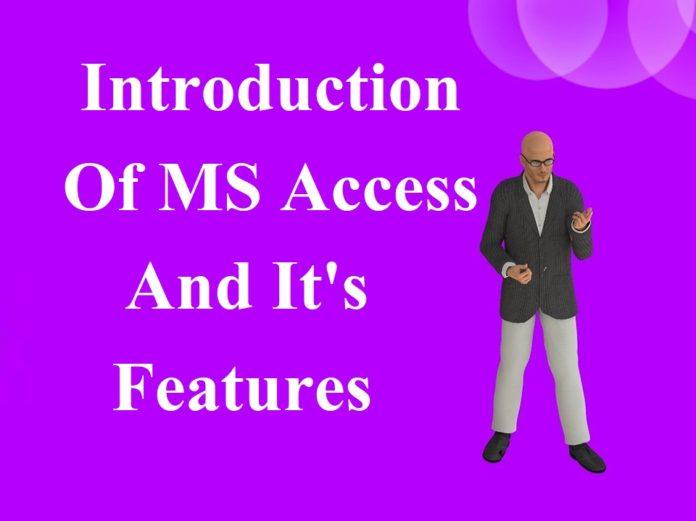 Introduction of MS Access and its features in Hindi