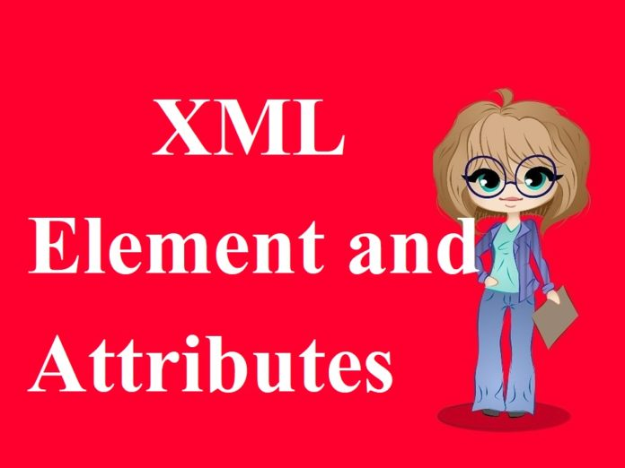 XML element and attributes in hindi